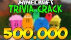 500.000 ABONE ÖZEL VİDEO! - Minecraft Trivia Crack