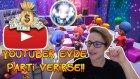 YOUTUBER EVDE PARTİ VERİRSE!! - YouTuber's Life #2