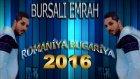 Bursalı Emrah Romaniya Bulgariya 2016