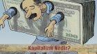 Kapitalizm Nedir?