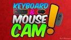 1000 Abone Özel V2 - Keyboard & Mouse Cam !