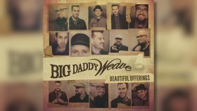 Big Daddy Weave - Welcome