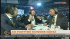 Kelkitlioğlu Ak Parti Kongresi'ni Yorumladı