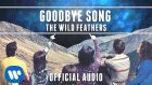 The Wild Feathers - Goodbye Song