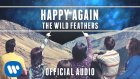 The Wild Feathers - Happy Again