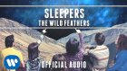 The Wild Feathers -  Sleepers