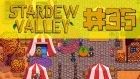 Stardew Valley #35 (Türkçe)   KUMAR