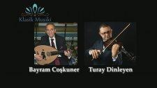 Bayram Coşkuner - Turay Dinleyen Müşterek Şehnaz Taksim