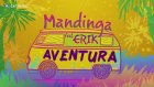 Mandinga feat. Erik - Aventura