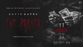 Kevin Gates - The Prayer