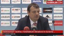 Galatasaraylı Taraftar, Fenerbahçeli Obradovic'in Suratına Tükürdü