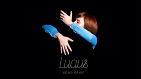 Lucius - Almighty Gosh