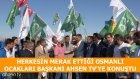 Osmanlı Ocakları Başkanı İle Röportaj | Ahsen Tv