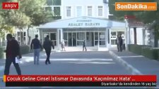 Diyarbakır'da Çocuk Geline Cinsel İstismar Davasında 'Kaçınılmaz Hata' Beraati