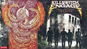 Killswitch Engage - Embrace the Journey...Upraised