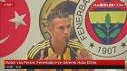 Persie: Fenerbahçe'ye Gelerek Hata Ettim