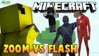 Zoom Vs Flash! - Minecraft Zoom Vs Flash Şans Blokları Yarışı !