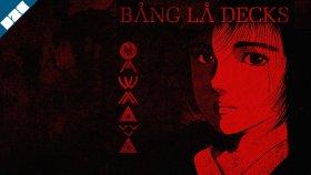 Bang La Decks - Okinawa