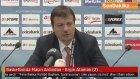 Basketbolda Maçın Ardından - Ergin Ataman (2)