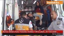 Bursa-Ankara Kara Yolunda Otobüs Tır'a Çarptı, 20 Yolcudan 7'si Yaralı