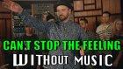 Justin Timberlake'in Şarkısı Can't Stop The Feeling'in Müziksiz Hali