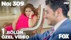 No: 309 1.Bölüm - Erol ve Filiz'in İlk Görüşte Aşkı! (1 Haziran Çarşamba)