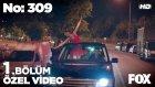 No: 309 1.Bölüm - Lale Aşk Sarhoşu Olursa! (1 Haziran Çarşamba)