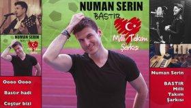 Numan Serin - BASTIR / Milli Takim Sarkisi / Marşi EURO 2016 Özel