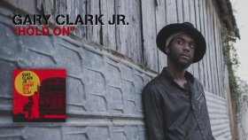 Gary Clark Jr - Hold On (Official Audio)