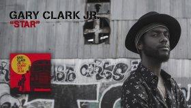 Gary Clark Jr - Star (Official Audio)