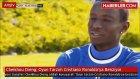 Cheikhou Dieng: Oyun Tarzım Cristiano Ronaldo'ya Benziyor