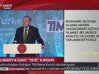 Erdoğan'dan Avrupa'ya: Delikanlı Olun Ciğerimi Yiyin