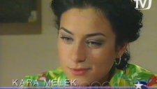 Kara Melek - Bölüm Tanıtımı (1997)
