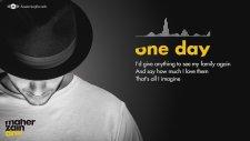 Maher Zain - One Day