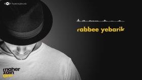 Maher Zain - Rabbee Yebarik