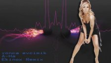 Yonca Evcimik - A_ha - Ekinox Remix