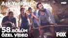 Aşk Yeniden 58. Bölüm - Mağarada bulunan gizemli not Fatih ve arkadaşlarını korkutuyor! 7 Haziran