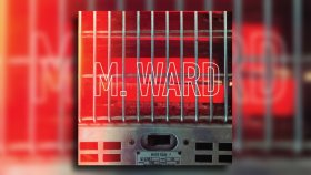 M. Ward - I'm Going Higher