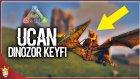 İnanıyorum Uçabilirim ! | Ark Türkçe Multiplayer | Bölüm 7 - Oyun Portal