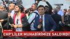 CHP'liler Beyaz TV Muhabirine Saldırdı