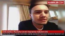 Mustafa Ceceli Hayranına Hakaret Etti