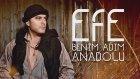 Efe - Benim Adım Anadolu (Official Audio)