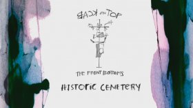 The Front Bottoms - Historic Cemetery (Official Audio)