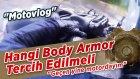 Yağmurda düştüm | Ekipmanın önemi | Hangi Tip Body Armor Tercih Edilmeli? - Motovlog