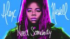 Alex Newell - Need Somebody