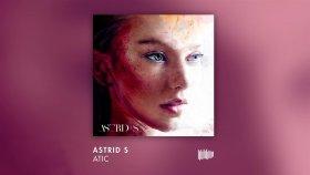 Astrid S - Atic