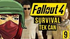 Tek Can - Survival Zorluk - Fallout 4 - #9 (Assasin Build)