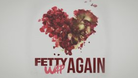 Fetty Wap - Again