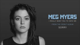 Meg Myers - I Really Want You To Hate Me (Official Audio)