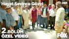 Hayat Sevince Güzel 2 Bölüm - Şıpıldak Köyü Sakinleri Göçer Ailesini Köyde İstemiyor! 13 Haziran